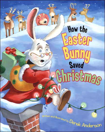 How the Easter Bunnmy Saved Christmas